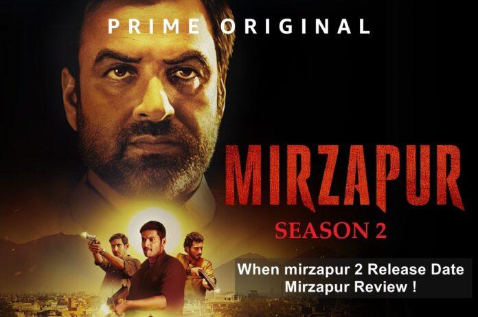 When-mirzapur-2-is-coming-Mirzapur-2-date-Mirzapur-2-Review